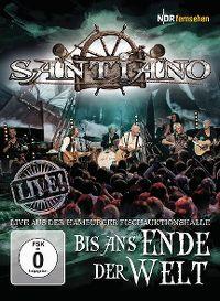 Cover Santiano - Live! Bis ans Ende der Welt - Live aus der Hamburger Fischauktionshalle [DVD]